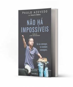 Paulo Azevedo - Não há impossíveis